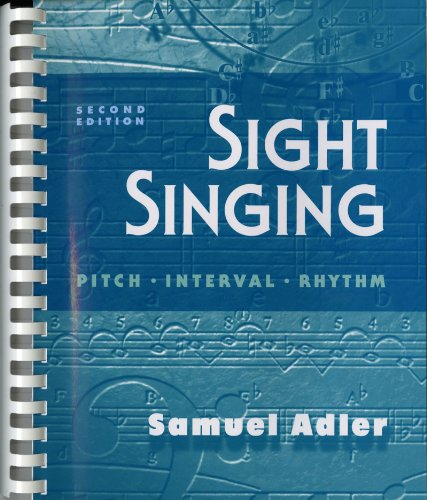 Sight Singing: Pitch, Interval, Rhythm (Second Edition)
