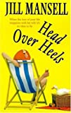 Head over Heels (0755320751) by Mansell, Jill