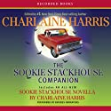 The Sookie Stackhouse Companion (       UNABRIDGED) by Charlaine Harris Narrated by Johanna Parker, Laurie Birmingham, Christina Moore, Andrew Watts, Brian Hutchinson, Scott Sowers