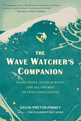Image for The Wave Watcher's Companion: Ocean Waves, Stadium Waves, and All the Rest of Life's Undulations