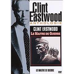 Le Maître de guerre - Clint Eastwood