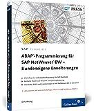 ABAP-Programmierung für SAP NetWeaver BW - Kundeneigene Erweiterungen (SAP PRESS)