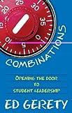 Combinations: Opening the Door to Student Leadership