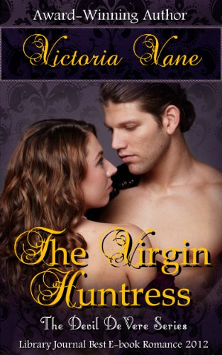 The Virgin Huntress (The Devil DeVere) by Victoria Vane