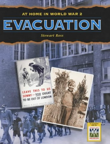 evacuation in world war 2. #39;At Home in World War Two#39;