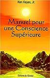 Manuel pour une conscience supérieure...