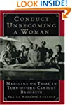 Conduct Unbecoming a Woman: Medicine...