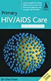 Primary HIV/AIDS Care Clive Evian