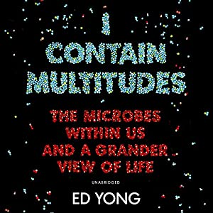 I Contain Multitudes Audiobook