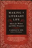 Making a Literary Life (0345440463) by See, Carolyn
