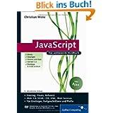 JavaScript: Mit umfangreichem Teil zu Web 2.0 und Ajax: Das umfassende Handbuch.inkl, Ajax (Galileo Computing)...