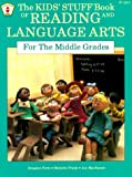 The Kids Stuff Tm Book of Reading and Language Arts for the Middle Grades (Juvenile Grade K-1) (0865301220) by Forte, Imogene