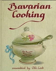 Bavarian Cooking from Hippocrene Books