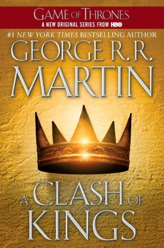 By George R.R. Martin: A Clash of Kings (A Song of Ice and Fire, Book 2) PDF