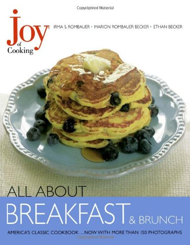 Joy of Cooking: All About Breakfast and Brunch