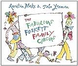 The Fabulous Foskett Family Circus (178344035X) by Yeoman, John