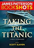 img - for Taking the Titanic (BookShots) book / textbook / text book