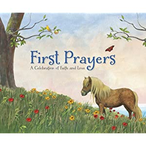 First Prayers: A Celebration of Faith and Love