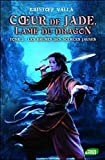 Coeur de Jade, Lame du dragon, Tome 2 : Les brumes des sources jaunes