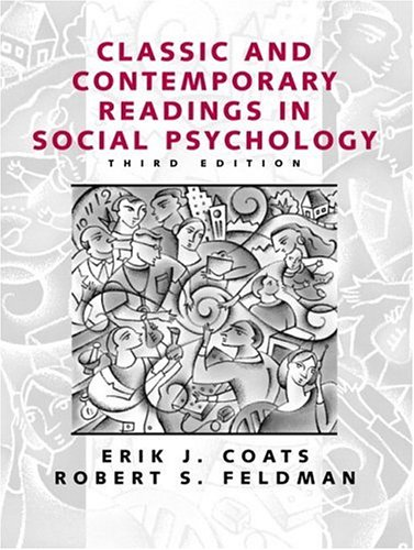 Classic and Contemporary Readings in Social Psychology...