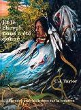 Et le cheval nous a ete donne (Native Legends (French)) (French Edition)