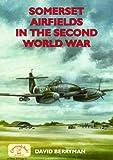 Somerset Airfields in the Second World War
