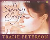 img - for Shadows of the Canyon (Desert Roses Series) book / textbook / text book