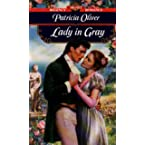 Book Review on The Lady in Gray (Signet Regency Romance) by Patricia Oliver