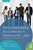 img - for Reconceptualizing the Literacies in Adolescents' Lives: Bridging the Everyday/Academic Divide, Third Edition book / textbook / text book