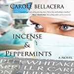 Incense & Peppermints | Carole Bellacera