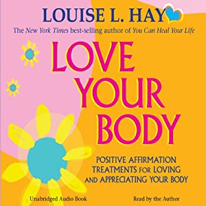 Love Your Body Audiobook