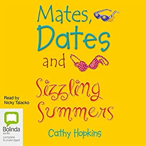 Mates, Dates and Sizzling Summers Audiobook