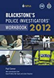 Blackstone's Police Investigators' Workbook 2012 (0199638942) by Connor, Paul