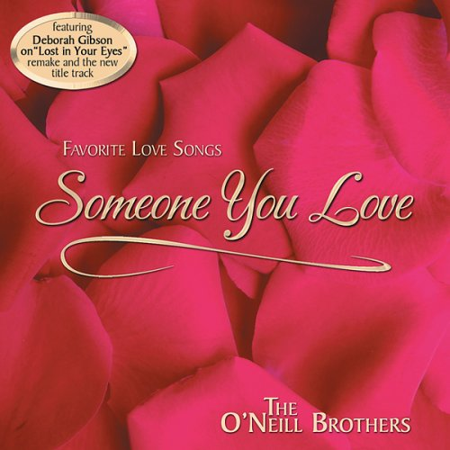 Gibson Brothers - Someone You Love - Zortam Music
