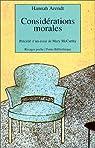Consid�rations morales par Arendt