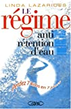 Le r�gime anti-r�tention d'eau
