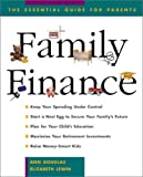 Family Finance: The Essential Guide for Parents (079314356X) by Douglas, Ann