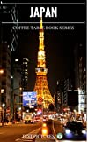 Japan: Just Pictures! Coffee Table Book Series