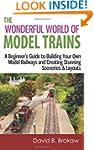 The Wonderful World of Model Trains:...