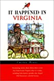 img - for It Happened in Virginia (It Happened In Series) book / textbook / text book