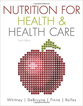 Nutrition for Health and Health Care (Available Titles CourseMate) written by Ellie Whitney