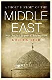 img - for A Short History of the Middle East: From Ancient Empires to Islamic State book / textbook / text book