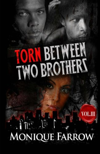 Torn Between Two Brothers Volume III (Volume 3) (Torn Between Two Brothers compare prices)