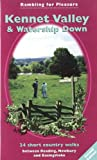 David Bounds Kennet Valley and Watership Down: 24 Short Country Walks Exploring the Hidden Countryside Between Reading, Newbury and Basingstoke (Rambling for Pleasure)