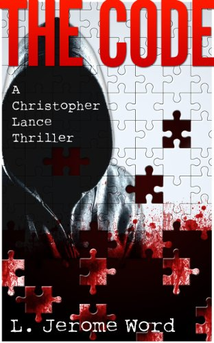 The Code: A Christopher Lance Thriller