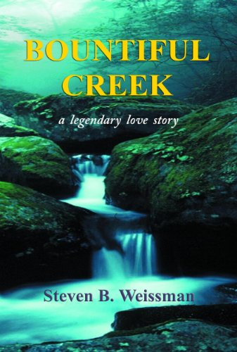Bountiful Creek: a legendary love story