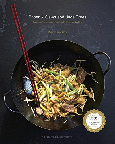 Phoenix Claws and Jade Trees: Essential Techniques of Authentic Chinese Cooking (The Essential Wok Cookbook compare prices)