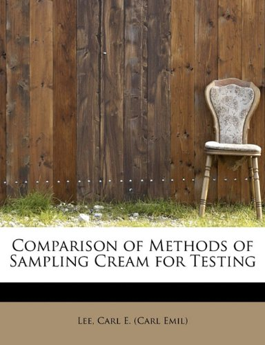 Comparison of Methods of Sampling Cream for Testing