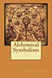 img - for Alchemical Symbolism book / textbook / text book