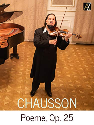 Chausson: Poeme, Op. 25 on Amazon Prime Video UK